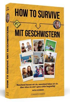 How To Survive mit Geschwistern - Katja Schwarz |