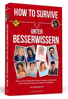How To Survive unter Besserwissern - Till Burgwächter |