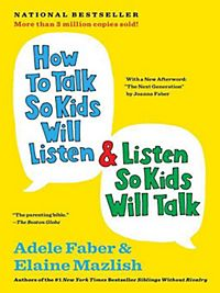 how to talk so kids would listen