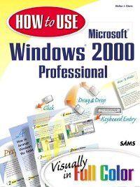 How to Use Microsoft Windows 2000 Professional, Glenn