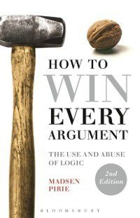 How to Win Every Argument, Madsen Pirie