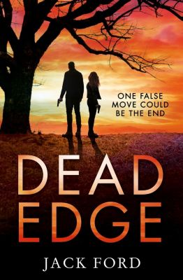 HQ: Dead Edge: the gripping political thriller for fans of Lee Child, Jack Ford