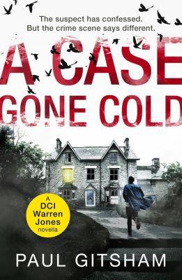 HQ Digital: A Case Gone Cold (novella) (DCI Warren Jones), Paul Gitsham