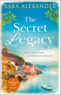 HQ: The Secret Legacy: The perfect summer read for fans of Santa Montefiore, Victoria Hislop and Dinah Jeffries, Sara Alexander