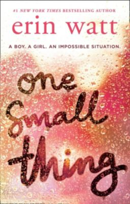 HQ Young Adult: One Small Thing: the gripping new page-turner essential for summer reading 2018!, Erin Watt