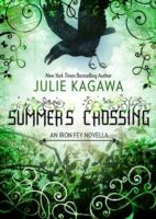 HQ Young Adult: Summer's Crossing (The Iron Fey), Julie Kagawa