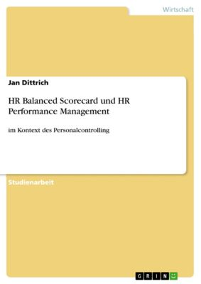 HR Balanced Scorecard und HR Performance Management, Jan Dittrich