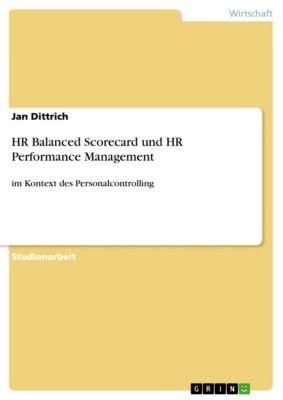 HR Balanced Scorecard und HR Performance Management, Jan Dittrich