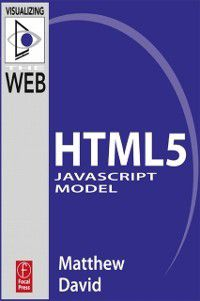 HTML5 JavaScript Model, Matthew David