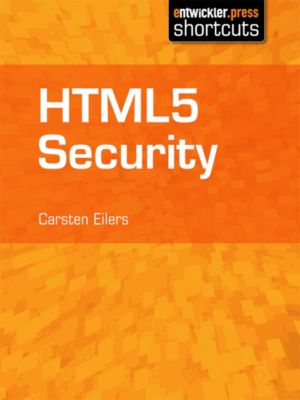 HTML5 Security, Carsten Eilers