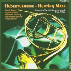 Hubertusmesse, Anton, Camerata Vocale
