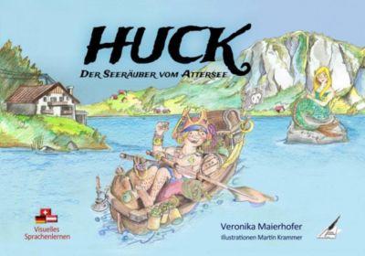 HUCK, der Seeräuber vom Attersee / HUCK, the Attersee Pirate - Veronika Maierhofer |