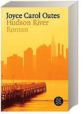 Hudson River, Joyce Carol Oates