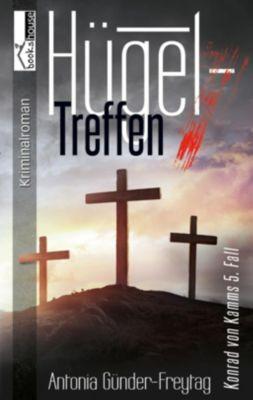 Hügeltreffen - Konrad von Kamms 5. Fall, Antonia Günder-Freytag