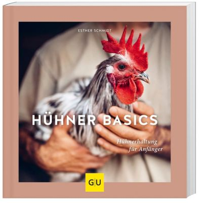 Hühner Basics - Esther Schmidt pdf epub