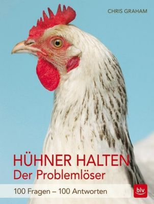 Hühner halten - Der Problemlöser - Chris Graham pdf epub