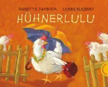 Hühnerlulu, Miniausgabe, Annette Swoboda, Ulrike Kuckero