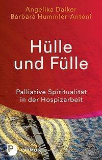 Hülle und Fülle, Angelika Daiker, Barbara Hummler-Antoni