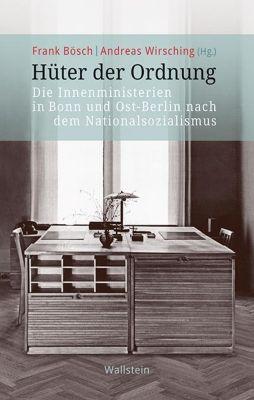 Hüter der Ordnung, Frank Bösch, Andreas Wirsching