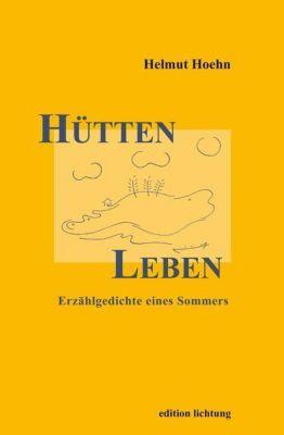 HüttenLeben - Helmut Hoehn |