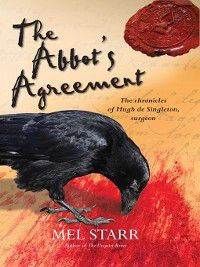 Hugh de Singleton, Surgeon Chronicles: The Abbot's Agreement, Mel Starr