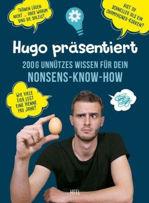 Hugo präsentiert 300 g unnützes Wissen für Dein Nonsens-Know-how - Hugo André |
