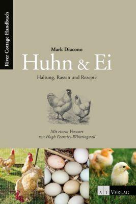 Huhn & Ei - Mark Diacono |