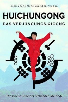 Huichungong - Das Verjüngungs-Qigong -  pdf epub