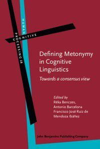 Human Cognitive Processing: Defining Metonymy in Cognitive Linguistics