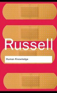 Human Knowledge: Its Scope and Limits, Bertrand Russell