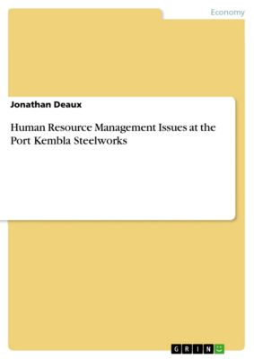Human Resource Management Issues at the Port Kembla Steelworks, Jonathan Deaux