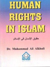 Human Rights in Islam, Muhammad Ali Alkhuli