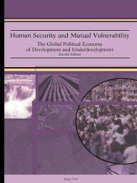 Human Security and Mutual Vulnerability, Jorge Nef