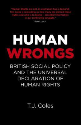 Human Wrongs, T. J. Coles