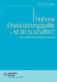 Humane Einwanderungspolitik - ist sie zu schaffen?