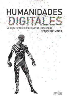 Humanidades digitales, Dominique Vinck