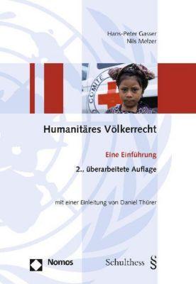 Humanitäres Völkerrecht, Hans-Peter Gasser, Nils Melzer