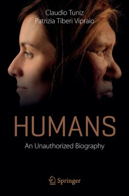 Humans, Claudio Tuniz, Patrizia Tiberi Vipraio