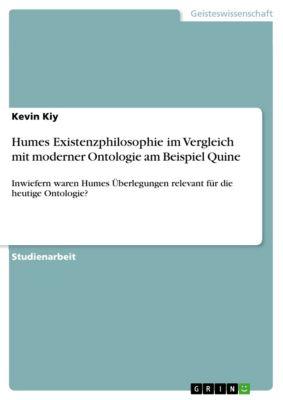 Humes Existenzphilosophie im Vergleich  mit moderner Ontologie am Beispiel Quine, Kevin Kiy