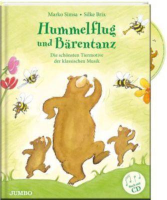 Hummelflug und Bärentanz, m. Audio-CD, Marko Simsa, Silke Brix