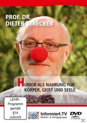 Humor als Nahrung für Körper, Geist und Seele, Dieter Strecker