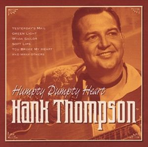Humpty Dumpty Heart, Hank Thompson