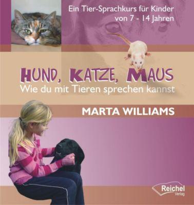 Hund, Katze, Maus, Marta Williams