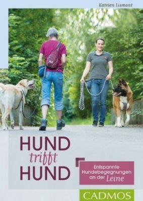 Hund trifft Hund - Katrien Lismont |