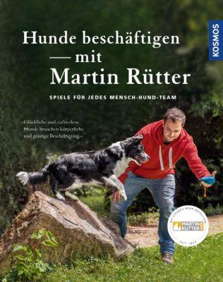Hunde beschäftigen mit Martin Rütter, Martin Rütter, Andrea Buisman