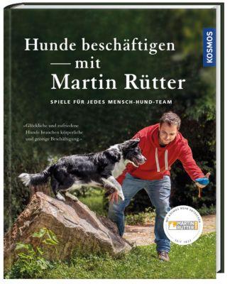 Hunde beschäftigen mit Martin Rütter -  pdf epub