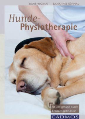 Hunde-Physiotherapie, Dorothee Kühnau, Beate Wanat