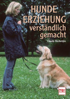 Hundeerziehung verständlich gemacht, Claude Hockenjos