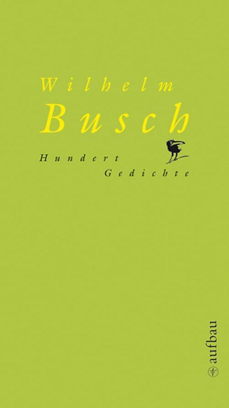 Hundert Gedichte Buch Von Wilhelm Busch Bei Weltbildde