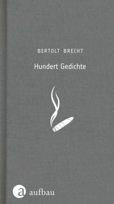 Hundert Gedichte, Bertolt Brecht